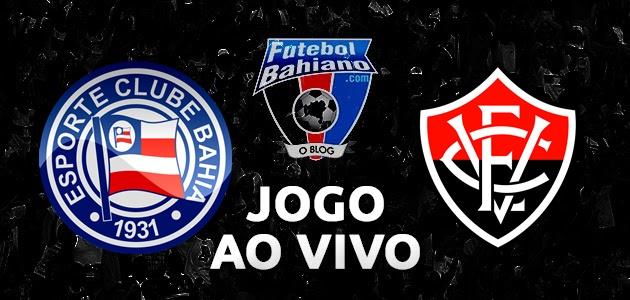 Bahia x Vitória  AO VIVO  Hoje 7e68c920d4eb0